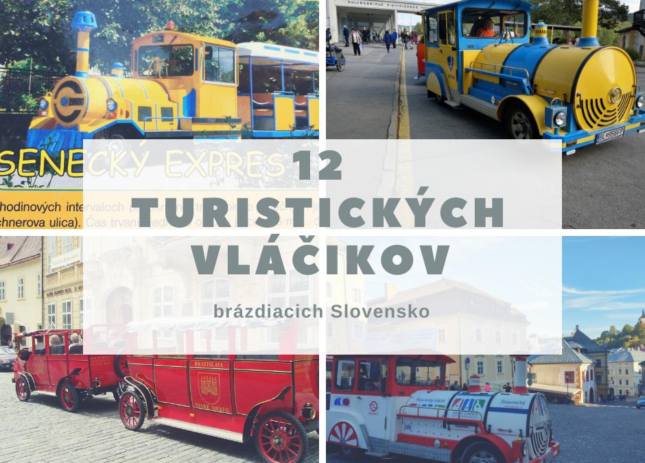 12 Turistických vláčikov brázdiacich Slovensko
