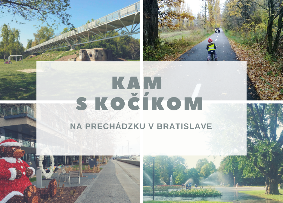 Kam s kočíkom v Bratislave – 26 tipov na prechádzky!