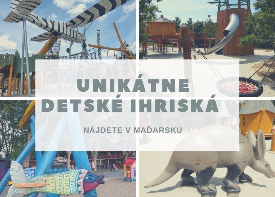 Unikátne detské ihriská nájdete v Maďarsku